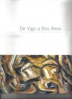 De Vigo a Bos Aires, Laxeiro e a pintura galega de posguerra