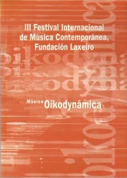 III Festival internacional de música contemporánea Fundación Laxeiro
